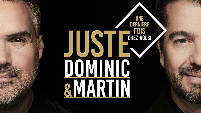 Dominic et Martin - Dernière chance!